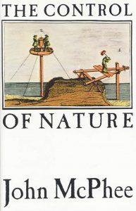 John McPhee's The Control of Nature