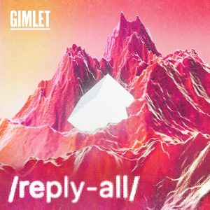 gimlet, podcast