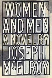 Joseph McElroy, Women and Men