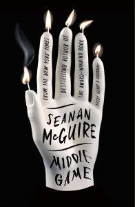 Seanan McGuire, Middlegame