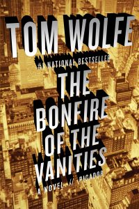 Tom Wolfe, The Bonfire of the Vanities