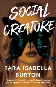Tara Isabella BurtonSocial Creature