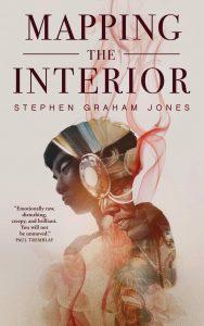 Stephen Graham Jones, Mapping the Interior
