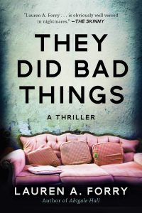 Lauren A. Forry, They Did Bad Things