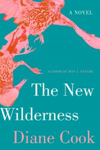 Diane Cook, The New Wilderness