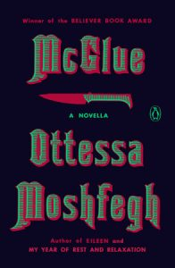 Ottessa Moshfegh, McGlue