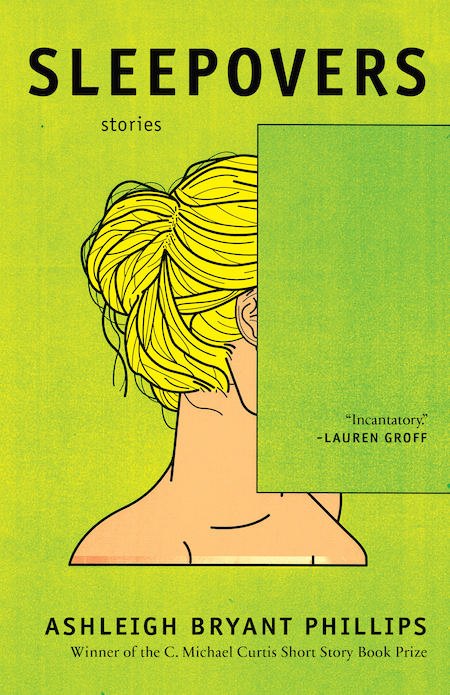 Ashleigh Bryant Phillips,<em>Sleepovers</em>; cover art by George Wylesol (Hub City Press, June 16)