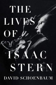 the lives of isaac stern_david schoenbaum