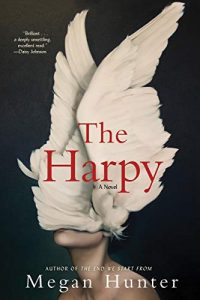 Megan Hunter, The Harpy