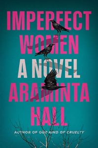 Araminta Hall, Imperfect Women
