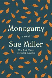 Sue Miller, Monogamy