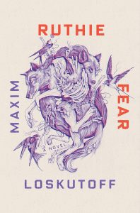 Maxim Loskutoff, Ruthie Fear