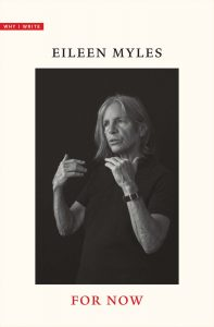 Eileen Myles, For Now