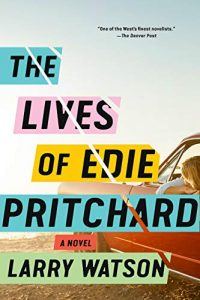 the lives of edie pritchard, larry watson