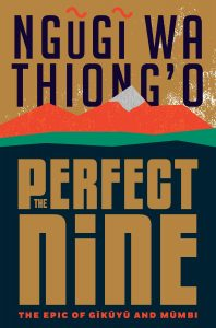 Ngugi Wa Thiong'o, The Perfect Nine