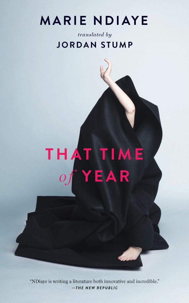 Marie Ndiaye, tr. Jordan Stump, That Time of Year