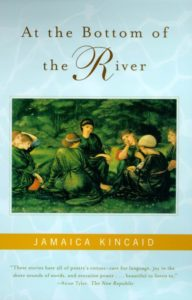 Jamaica Kincaid, At the Bottom of the River
