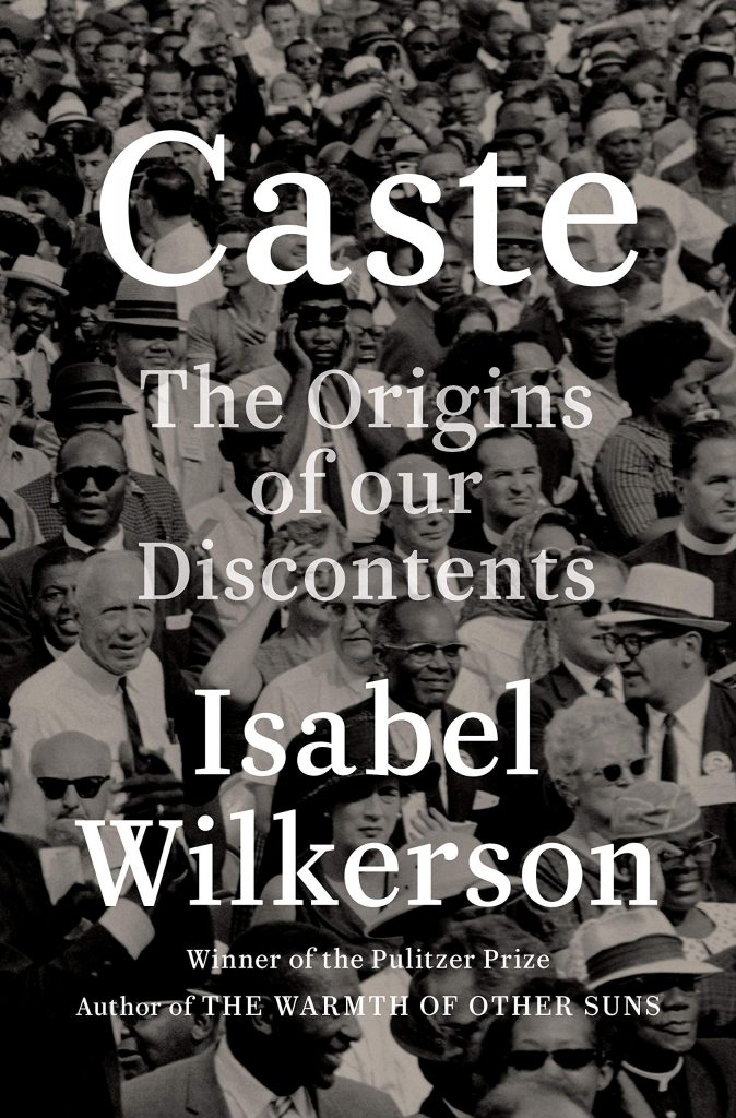 Isabel Wilkerson, Caste: The Origins of Our Discontents