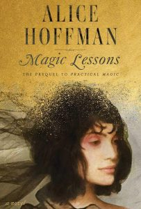Alice Hoffman, Magic Lessons