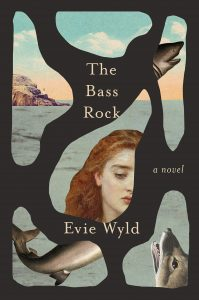 Evie Wyld, The Bass Rock