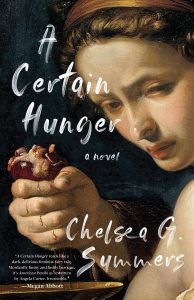 Chelsea G. Summers, A Certain Hunger