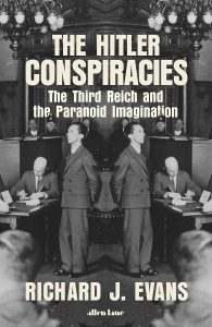 Richard J. Evans, The Hitler Conspiracies