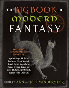 Ann and Jeff VanderMeer, The Big Book of Modern Fantasy