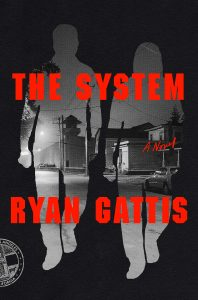Ryan Gattis, The System