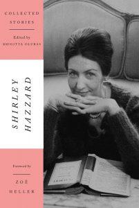 Shirley Hazzard, ed.Brigitta Olubas, Collected Stories