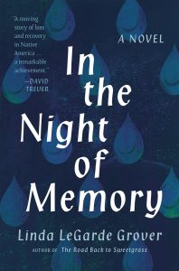 in the night of memory, linda legarde grover