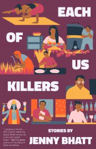 Jenny Bhatt, Each of Us Killers