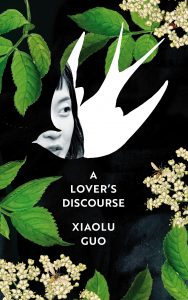 Xiaolu Guo, A Lover's Discourse