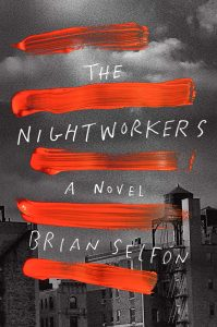 Brian Selfon, The Nightworkers