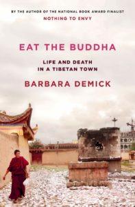 Barbara Demick_Eat the Buddha