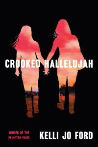 Crooked Hallelujah_Kelli Jo Ford