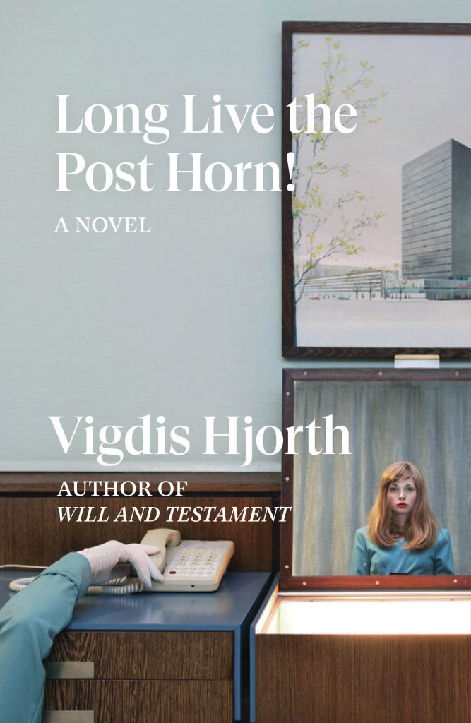 Vigdis Hjorth, Long Live the Post Horn!
