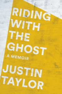 Riding With the Ghost_Justin Taylor