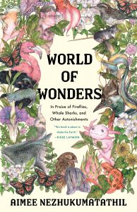 Aimee Nezhukumatathil, World of Wonders
