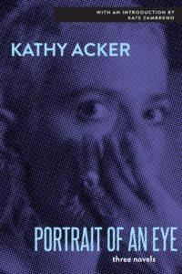 portrait of an eye_kathy acker