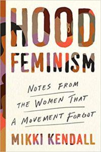 hood feminism, mikki kendall
