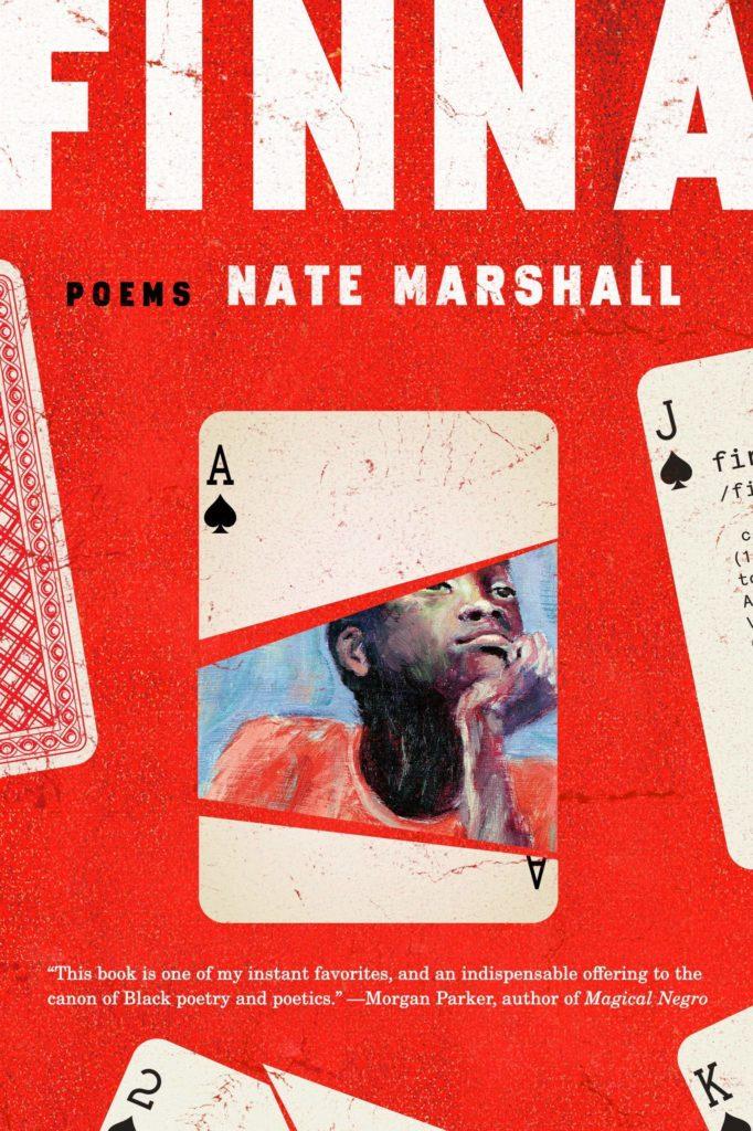 "Nate Marshall, <em><a href=""https://bookshop.org/a/132/9780593132456"" rel=""noopener"" target=""_blank"">Finna</a></em>; cover design by TK TK (One World, August 11)"