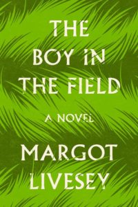 boy in the field, margot livesy