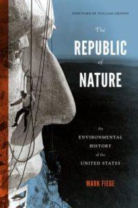 republic of nature, mark fiege