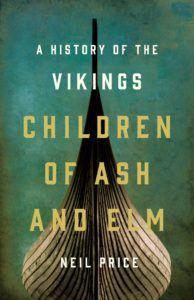 Children of Ash and Elm_Neil Price