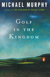 Golf in the Kingdom Michael Murphy