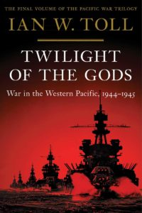 Ian W. Toll_Twilight of the Gods