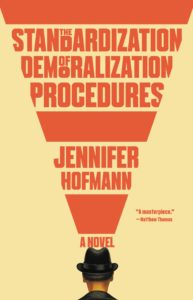 Jennifer Hofmann_The Standardization of Demoralization Procedures