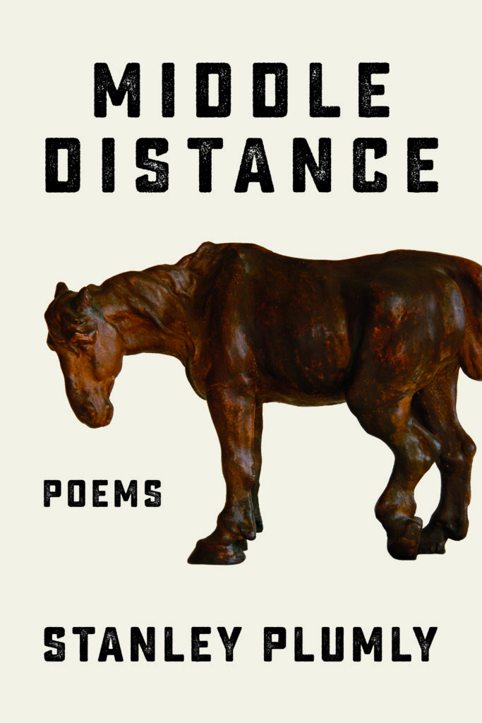 Stanley Plumly, <em>Middle Distance</em>; cover design by Jared Oriel, art direction by Ingsu Liu (Norton, August 18)