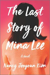 Nancy Jooyoun Kim_The Last Story of Mina Lee