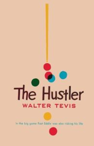 The Hustler Walter Tevis